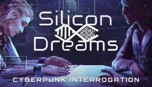 Silicon Dreams cyberpunk interrogation Free