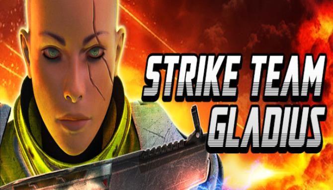Strike Team Gladius Free