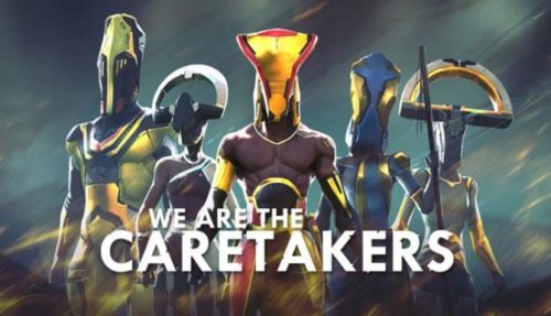 We Are The Caretakers Free
