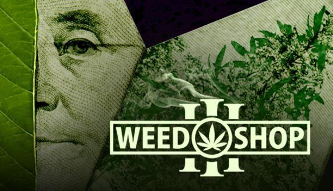 Weed Shop 3 Free