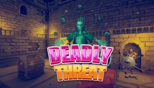 Deadly Threat Free