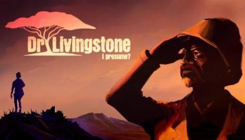 Dr Livingstone I Presume Free