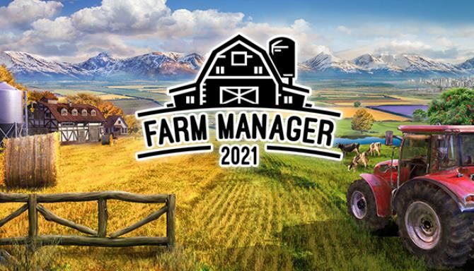 Farm Manager 2021 Free