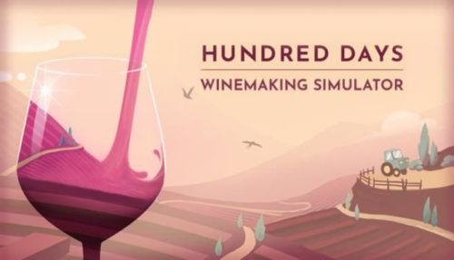 Hundred Days Winemaking Simulator Free