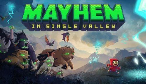 Mayhem in Single Valley Free
