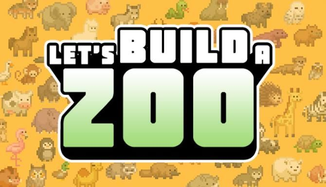 Lets Build a Zoo Free