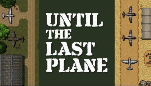 Until the Last Plane Free