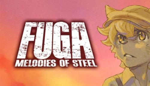 Fuga Melodies of Steel Free