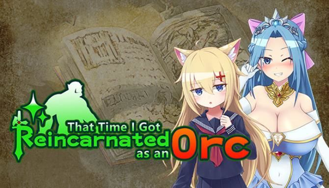 That Time I Got Reincarnated as an Orc Free