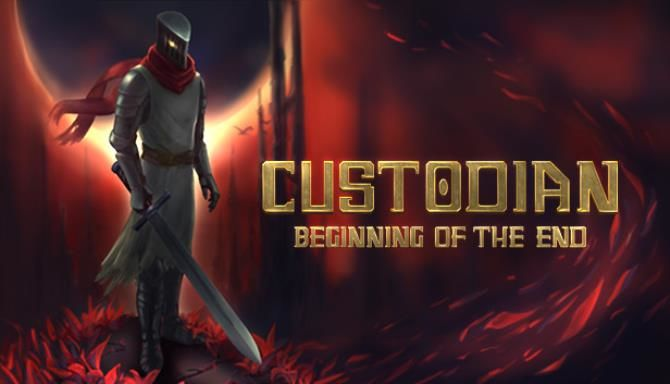 Custodian Beginning of the End Free