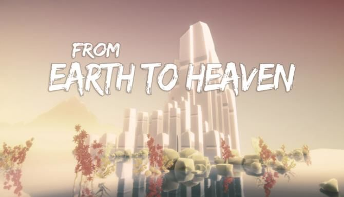 From Earth To Heaven Free