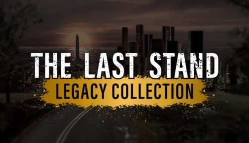 The Last Stand Legacy Collection Free