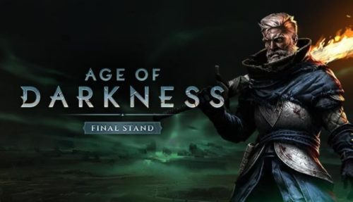 Age of Darkness Final Stand Free