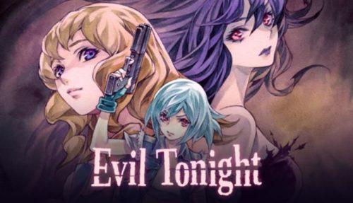 Evil Tonight Free