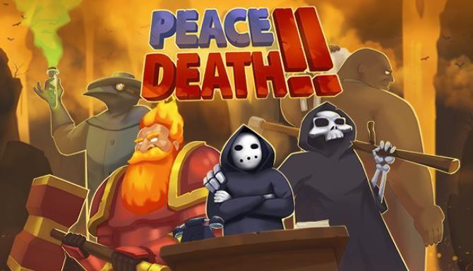 Peace Death 2 Free