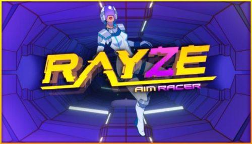 RAYZE Free