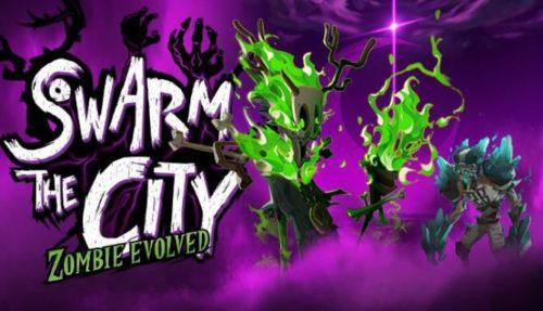 Swarm the City Zombie Evolved Free